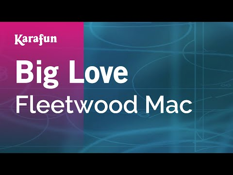 Karaoke Big Love - Fleetwood Mac *