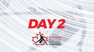 Day 2 2018 ISU World Short Track Speed Skating Championships Montreal CAN WorldShortTrack