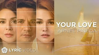 Arnel Pineda - Your Love (Offical Movie Theme Song of The Love Affair)