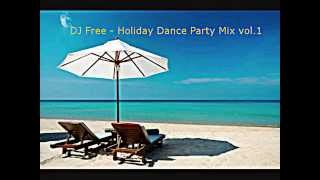 DJ Free - Holiday Dance Party Mix vol.1