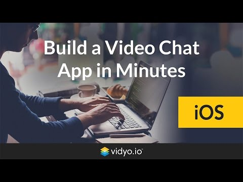 Vidyo.io | Build an iOS Video Chat App in Minutes