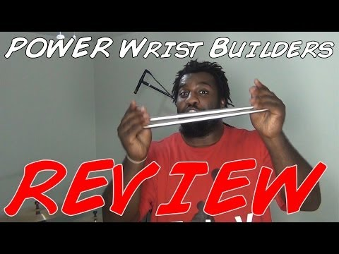 Power Wrist Builders: Review