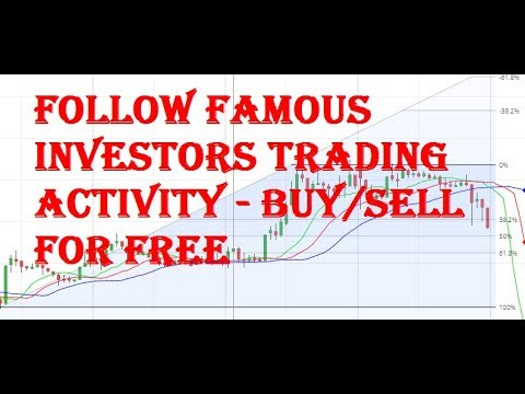 Follow famous investors trading activity - Buy/Sell for free