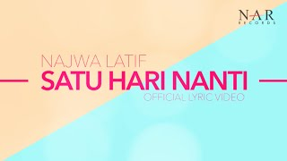 Najwa Latif - Satu Hari Nanti (Official Lyric Video)