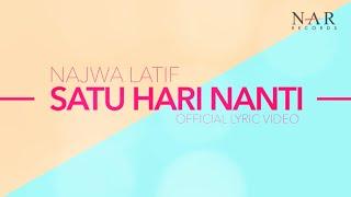 Download Najwa Latif - Satu Hari Nanti (Official Lyric Video)