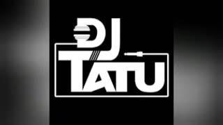 DJ tatu #dj #tatu