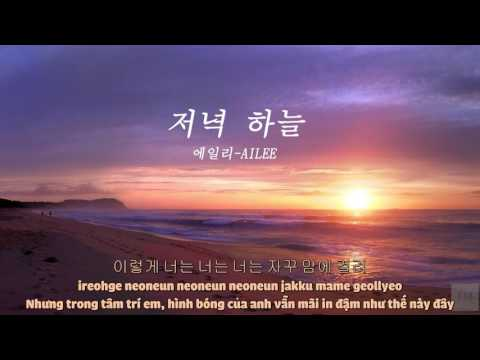 [VIETSUB/HAN/ROM lyrics] EVENING SKY(저녁 하늘) - Ailee(에일리)
