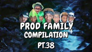PROD FAMILY | COMPILATION 38 - PROD.OG | VIRAL TIKTOKS | COMEDY SERIES | FUNNY BINGE | 2020 LAUGH