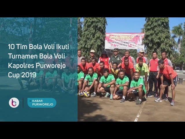 10 Tim Bola Voli Ikuti Turnamen Bola Voli Kapolres Purworejo Cup 2019