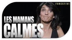LES MAMANS CALMES