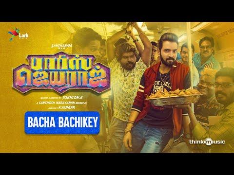 Bacha Bachikey Lyric Video | Parris Jeyaraj | Santhanam | Santhosh Narayanan | Johnson K