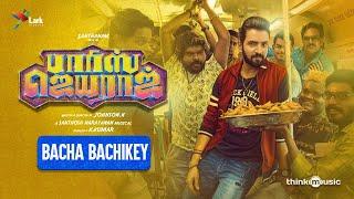 Bacha Bachikey Lyric Video   Parris Jeyaraj   Santhanam   Santhosh Narayanan   Johnson K