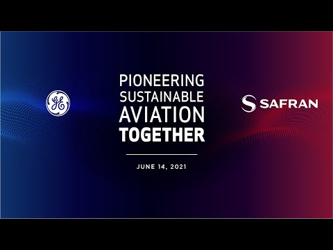 Replay: GE Aviation and Safran present: Pioneering Sustainable Aviation Together