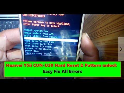 Huawei Y5ii CUN-U29 Pattern Unlock Hard Reset - Easy