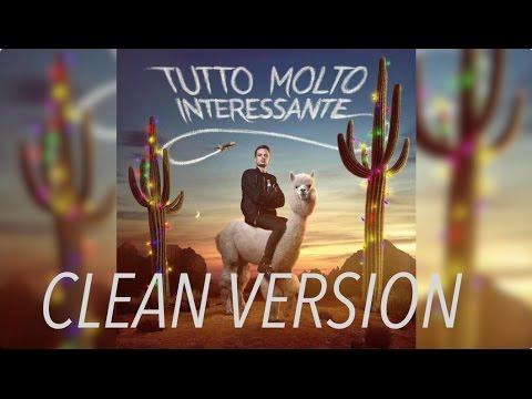 Fabio Rovazzi - Tutto Molto Interessante (Clean)