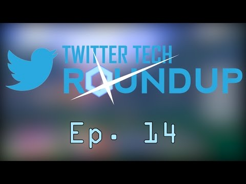 Twitter Tech Round Up Ep. 14 ft. LoF| False, SHI-G| Acochan, Ryukred and more!