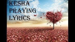 Baixar Kesha   Praying lyrics