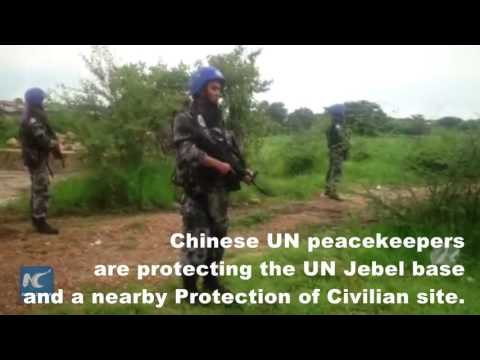Chinese UN peacekeepers on duty amid South Sudan clashes