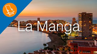 La Manga - A paradise between two seas