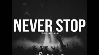 Level UP   Never Stop Original Mix