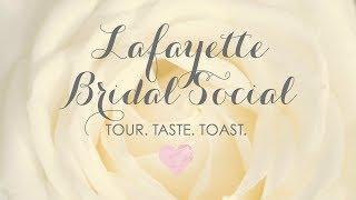 Lafayette Bridal Social - 2018