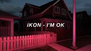 iKON (아이콘) - 'I'm Ok' Easy Lyrics