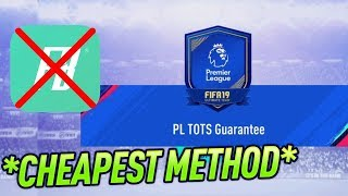 GUARANTEED PREMIER LEAGUE TOTS SBC -  CHEAPEST METHOD * CHEAPER THAN FUTBIN * #FIFA19