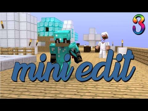 Mini Edit #3