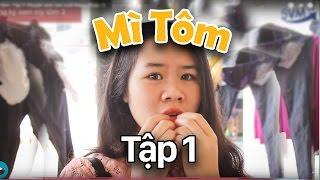 Mì tôm - Tập 1: Đồ Biến Thái - Phim Tình Cảm | Phim Sinh Viên - SVM TV