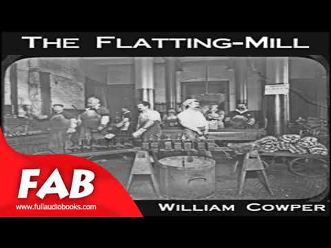 The Flatting Mill Full Audiobook by William COWPER by Multi-version Audiobook