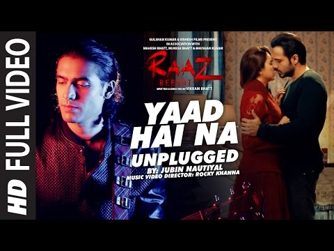 YAAD HAI NA (UNPLUGGED) Full Video Song |...