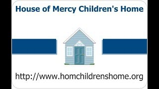 Faits marquants: House of Mercy Children's Home, Lagos, Nigeria (HOM)