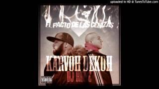 01 - KARVOH & DEKOH (Con DJ RUNE) - El pacto de las cenizas