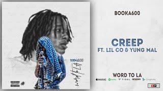Booka600 - Creep Ft. Lil Co & Yung Mal (Word To LA)