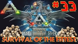 [33] Last Stand RAMPAGE!!! (ARK SOTF Survival Of The Fittest)