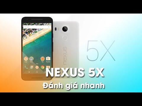 Đánh giá NEXUS 5X: Phiên bản nâng cấp của Nexus 5