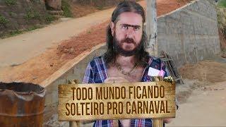 Plantão do Chico: Todo mundo ficando solteiro pro carnaval