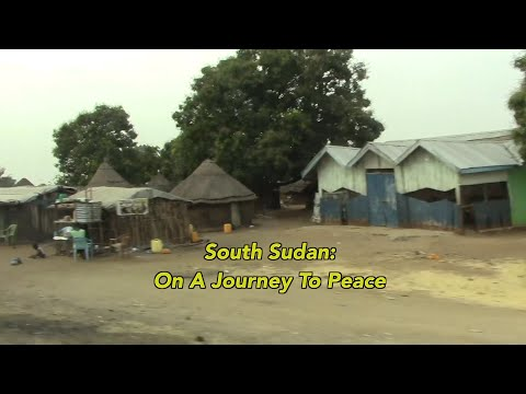 South Sudan: On A Journey To Peace