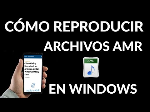 Cómo Abrir y Reproducir Archivos AMR en Windows Mac y Linux