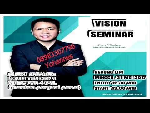 VISION SEMINAR JAKARTA DIRECTOR 4 DGL LOUIS TENDEAN 21 MEI 2017