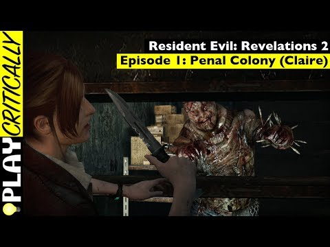 Resident Evil: Revelations 2 — Episode 1: Penal Colony (Claire)