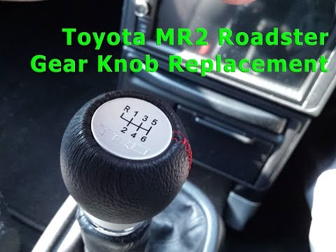 Toyota MR2 Roadster Gear / Shift Knob Replacement