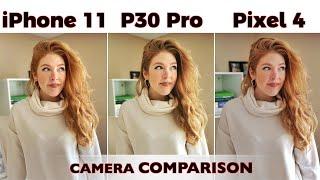 iPhone 11 VS Huawei P30 Pro VS Pixel 4 Camera Comparison!