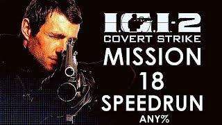 [SPEEDRUN] IGI 2 Mission 18 Mission Control (2.50 min)