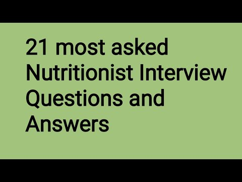 Nutritionist Interview Questions and Answers