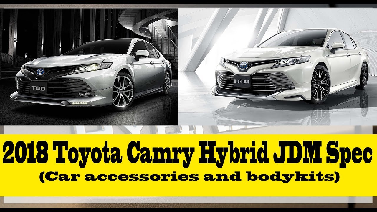 2018 Toyota Camry Hybrid JDM Spec: Car accessories and bodykits ...