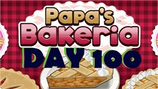 Papa's Bakeria - Day 100