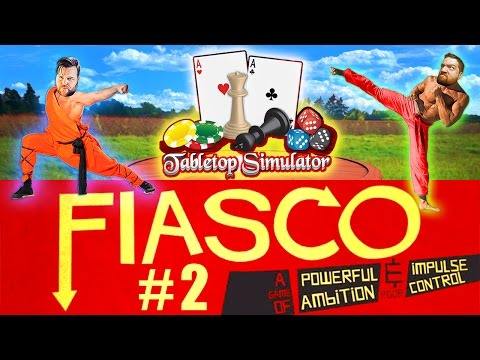 Tabletop Simulator: FIASCO #2 - HOME INVASION!! Butt-Clenching Suspense | Tabletop Taturday