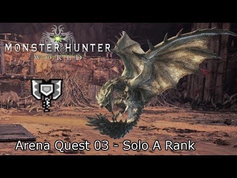 MHWorld: Arena Quest 03 A Rank Solo - Rathian vs Charge  Blade 3