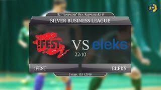 LIVE   !Fest - Eleks (Silver Business League. 2 тур)